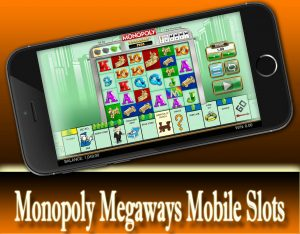 Monopoly Megaways Mobile Slots